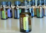 5 Uses for Lemon Essential Oil and a Giveaway