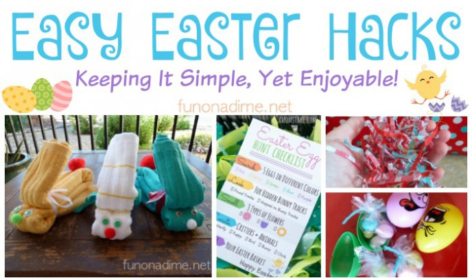 Easter Hack Ideas - Keeping it simple, yet enjoyable!